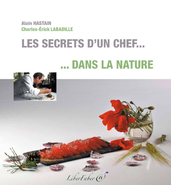 Secrets d'un chef - Hastain Labadille